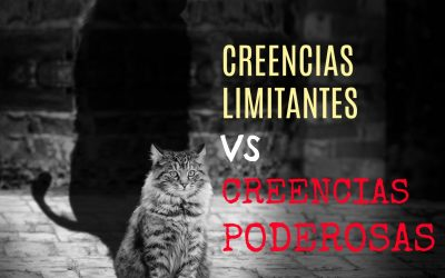 Creencias Limitantes vs Creencias Poderosas