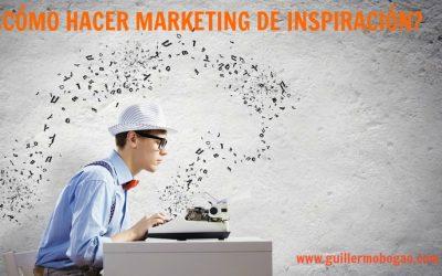 ¿Cómo Hacer Marketing De Inspiración?
